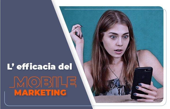L'efficacia del mobile marketing