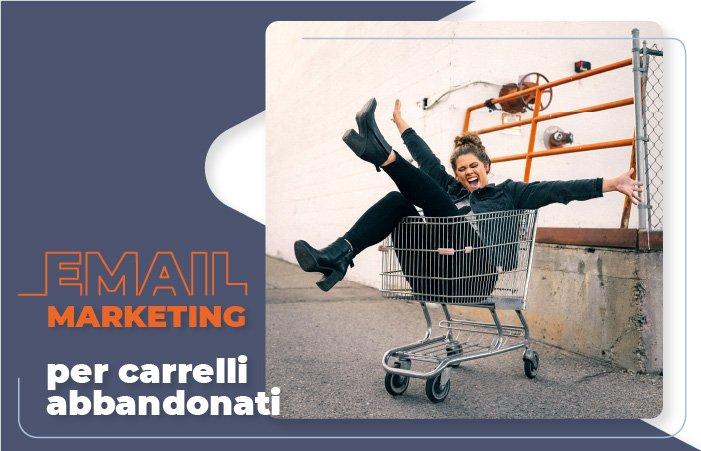 Email marketing per carrelli abbandonati