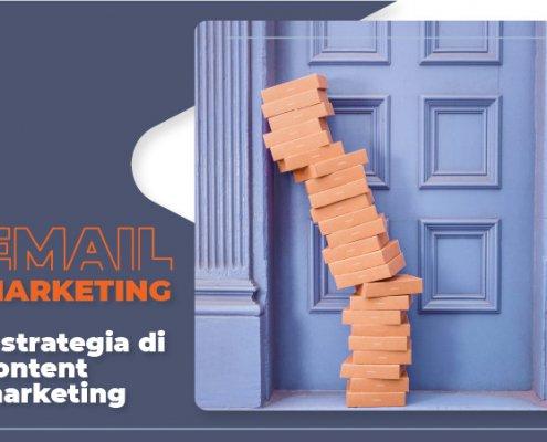 Strategie di content marketing tramite email marketing