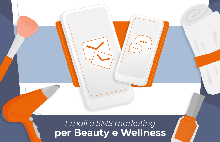 Email e SMS marketing per Beauty e Wellness